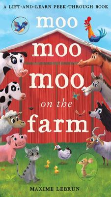 Moo Moo Moo on the Farm