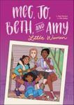 Meg, Jo, Beth, and Amy (Graphic Novel)