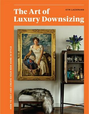 The Art of Luxury Downsizing