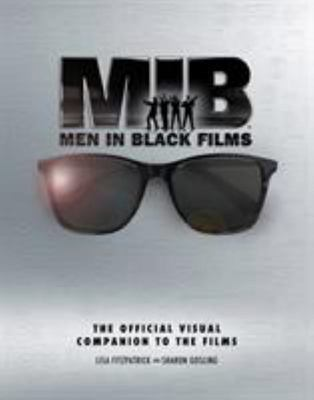 Men in Black - The Official Visual Companion to the Films
