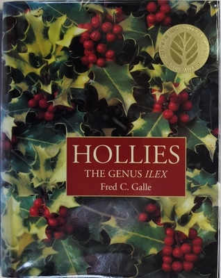 Hollies The Genus Ilex