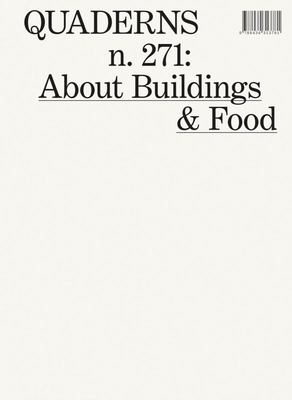 About Buildings and Food - Quaderns #271