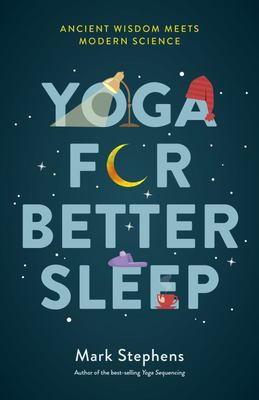 Yoga for Better Sleep - Ancient Wisdom Meets Modern Science