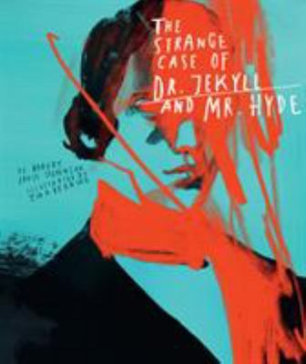 the Strange Case of Dr. Jekyll and Mr. Hyde (Classics Reimagined,)
