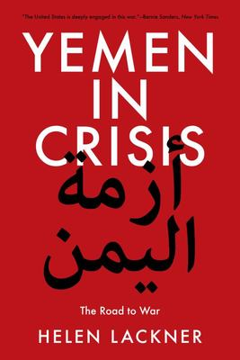Yemen in Crisis - Autocracy, Neo-Liberalism and the Disintegration of a State
