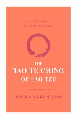 The Tao Te Ching of Lao Tzu