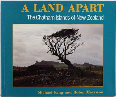 A Land Apart -The Chatham Islands of NZ