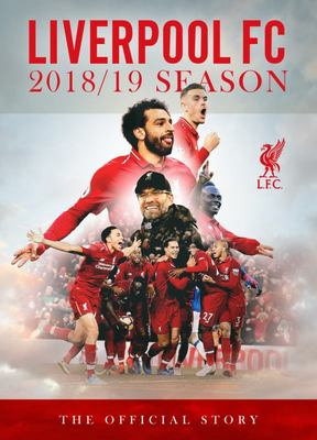 Liverpool FC 2018/19 Season - The Official Story