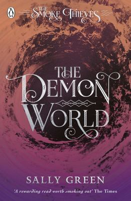 The Demon World (The Smoke Thieves #2)