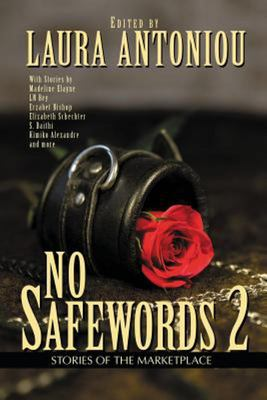 No Safewords 2 - Stories of the Marketplace