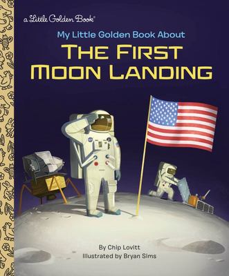 My Little Golden Book about the First Moon Landing (LGB)
