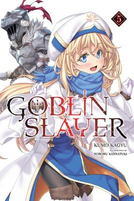 Goblin Slayer, LN Vol. 5