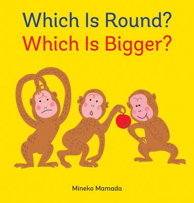 Which Is Round? Which Is Bigger?