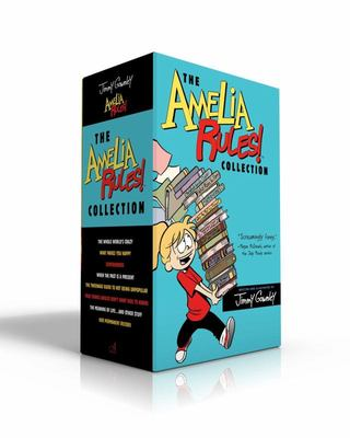 The Amelia Rules ! Collection - The Whole World's Crazy ; What Makes You Happy; Superheroes; When the Past Is a Present; the Tweenage Guide to Not Being Unpopular; True Things (Adults Don't Want Kids to Know); the Meaning of Life ... and Other Stuff; Her
