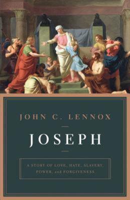Joseph - A Story of Love, Hate, Slavery, Power, and Forgiveness