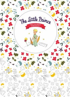 The Little Prince: The Colouring Portfolio