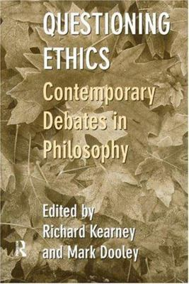 Questioning Ethics - Contemporary Debates in Continental Philosophy
