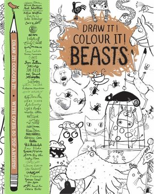 Beasts: Draw it! Colour it! With over 50 top Artists