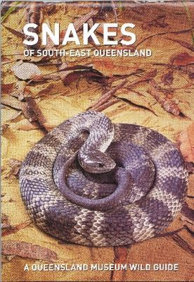SNAKES OF SOUTH EAST QUEENSLAND