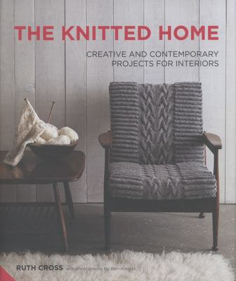 Knitted Home - Creative and Contemporary Projects for Interiors
