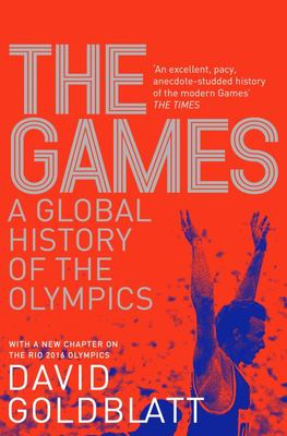 The Games A Global History of the Olympics
