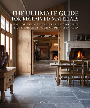 Ultimate Guide for Reclaimed Materials