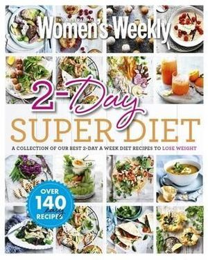 AWW 2-Day Superdiet: A Collection of our Best 2-Day a Week Diet Recipes