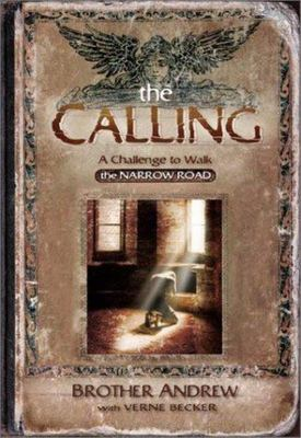 The Calling - A Challenge to Walk the Narrow Road