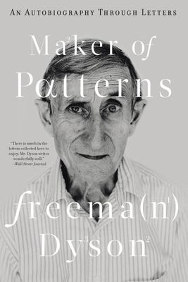 Maker of Patterns - An Autobiography Through Letters