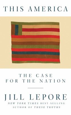 This America - The Case for the Nation