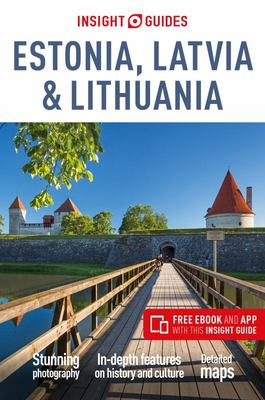 Estonia, Latvia and Lithuania - Insight Guides