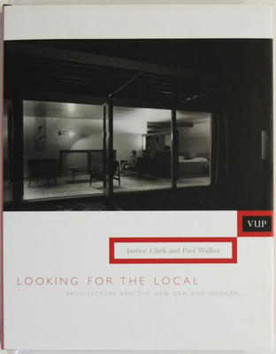 Looking for the Local: Architecture and the New Zealand Modern