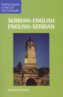 Serbian-English - English-Serbian Concise Dictionary