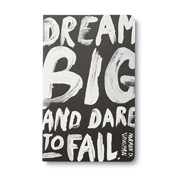 Dream Big and Dare to Fail (Lined Journal)