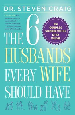 SIX HUSBANDS EVERY WIFE SHOULD HAVE