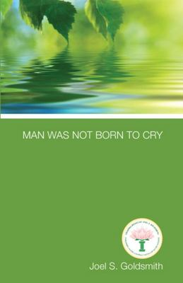 Man Was Not Born to Cry