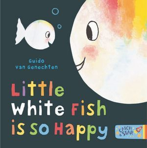 Little White Fish Is So Happy (BB)