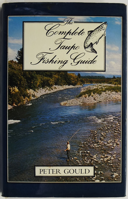 The Complete Taupo Fishing Guide
