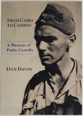From Cairo to Cassino: A Memoir of Paddy Costello