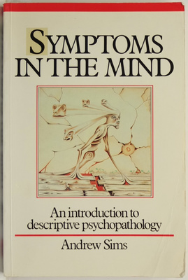 Symptoms in the Mind: An Introduction to Descriptive Psychology
