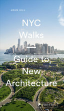 NYC Walks - Guide to New Architecture