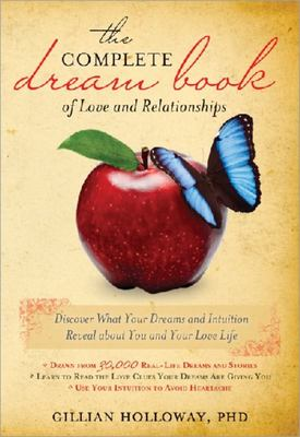 The Complete Dream Book Of Love And Relationships