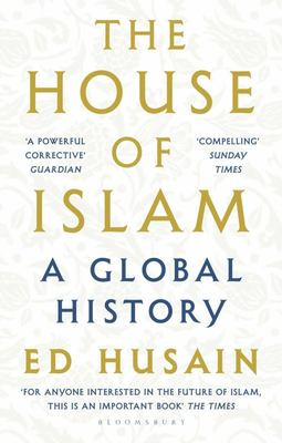 House of Islam: A Global History