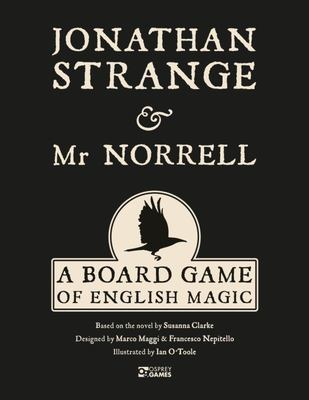 Jonathan Strange and Mr Norrell - A Game of English Magick