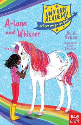 Ariana and Whisper (#8 Unicorn Academy)