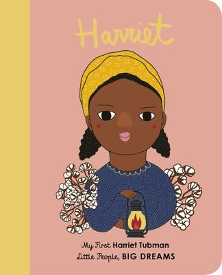 Harriet Tubman (My First Little People, Big Dreams)
