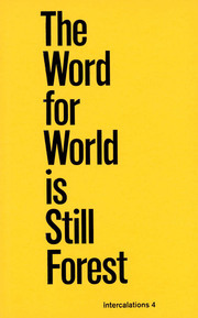 Word for World Is Still Forest, the [intercalations 4]