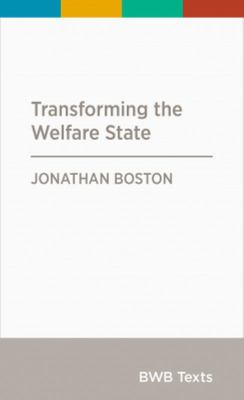Transforming the Welfare State - BWB Text Series