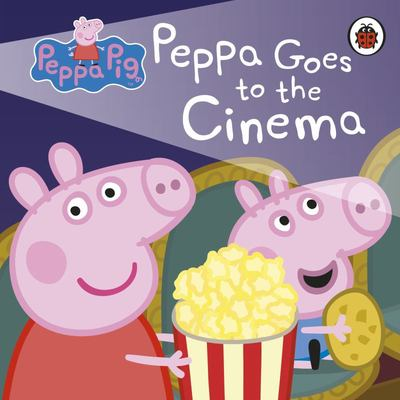 Peppa Goes to the Cinema (Peppa Pig)