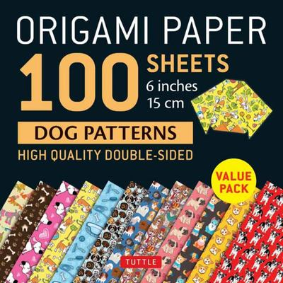 Origami Paper 100 Sheets Dog Designs 6 (15 Cm)